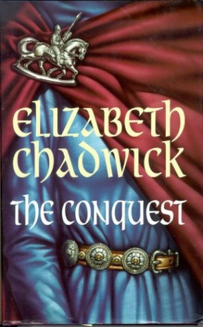 9780316912228: The Conquest By: Elizabeth Chadwick