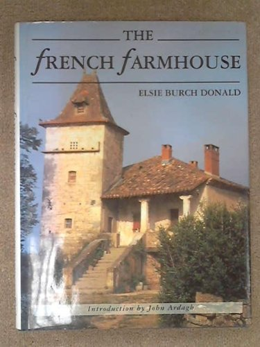 9780316912266: The French Farmhouse