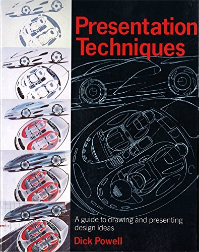 Presentation Techniques: A Guide to Drawing and Presenting Design Ideas (0316912433) by Dick Powell