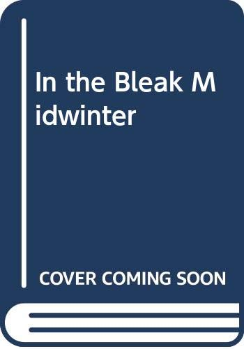 9780316912792: In the Bleak Midwinter