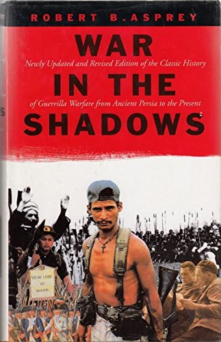 9780316912907: War in the Shadows: The Guerrilla in History