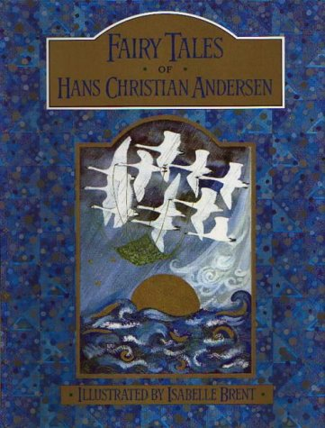 The Fairy Tales of Hans Christian Andersen