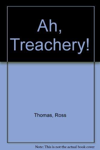 9780316913942: Ah, Treachery!