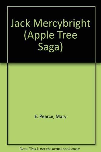 9780316914321: Jack Mercybright (Apple Tree Saga)