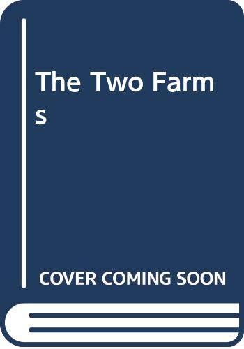 9780316914345: Two Farms