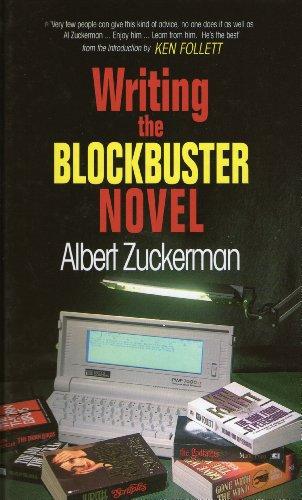 9780316914611: Writing the Blockbuster Novel