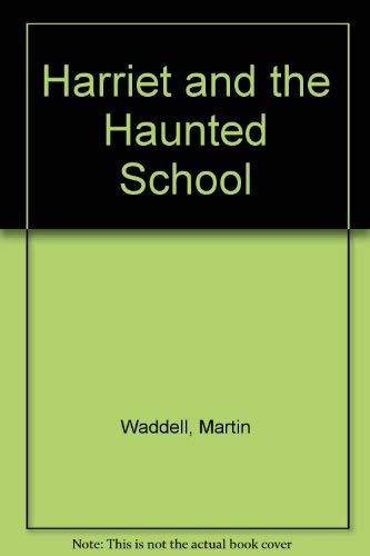 9780316916233: Harriet and the Haunted School