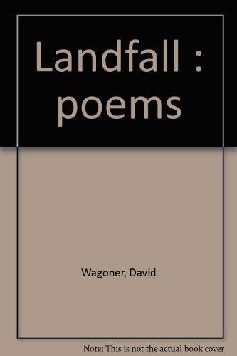 Landfall (SIGNED): Wagoner, David