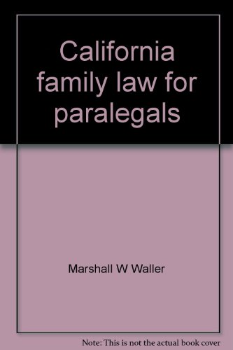 9780316920360: California family law for paralegals (Little, Brown paralegal series)