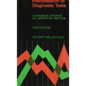 9780316920445: Interpretation of Diagnostic Tests: A Synopsis of Laboratory Medicine (Little, Brown's paperback book series)
