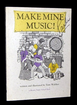 9780316921121: Make Mine Music! (Brown Paper School)