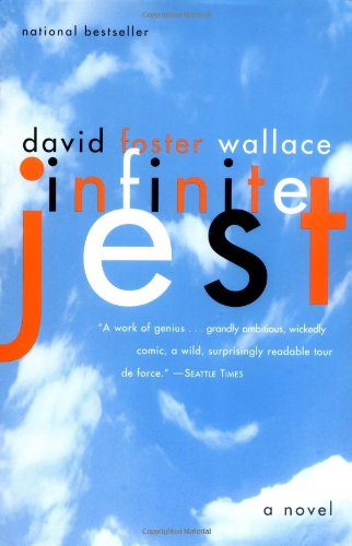 Infinite Jest: A Novel: Wallace, David Foster