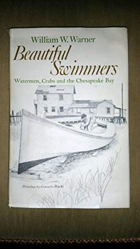 9780316923262: Beautiful Swimmers: Watermen, Crabs and the Chesapeake Bay