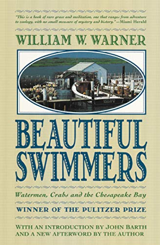 9780316923354: Beautiful Swimmers: Watermen, Crabs and the Chesapeake Bay