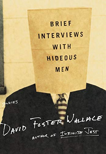 9780316925419: Brief Interviews With Hideous Men