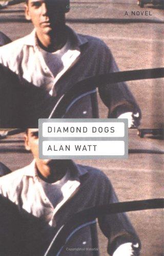 Diamond Dogs: Watt, Alan