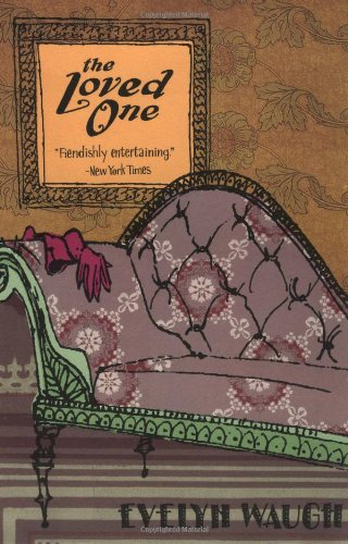 The Loved One: Waugh, Evelyn