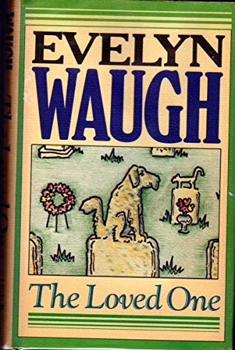 9780316926188: The Loved One by Waugh, Evelyn