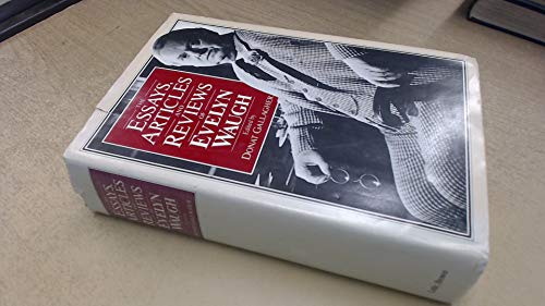 9780316926430: The Essays, Articles and Reviews of Evelyn Waugh