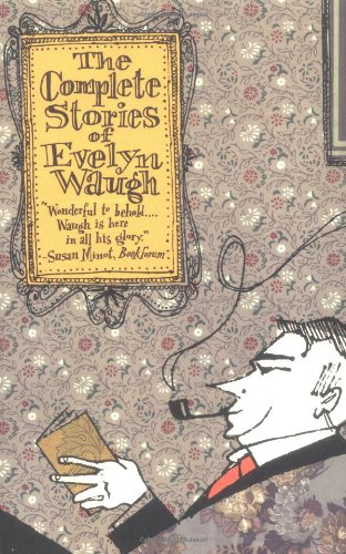 9780316926607: The Complete Stories of Evelyn Waugh