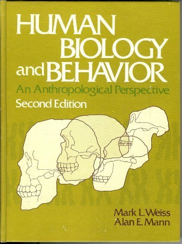 9780316928908: Human Biology and Behavior : An Anthropological Perspective