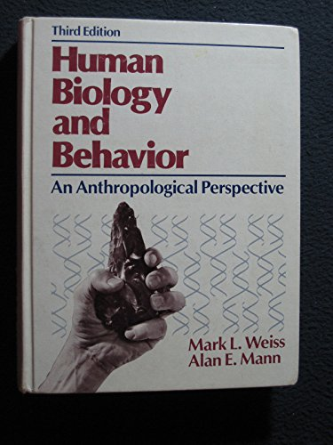 9780316928915: Human biology and behavior: An anthropological perspective
