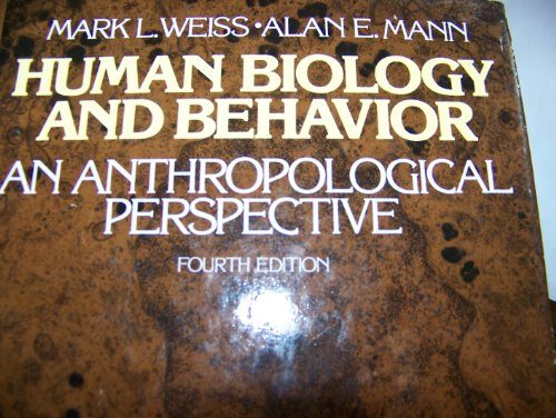 9780316928946: Human Biology and Behaviour: An Anthropological Perspective