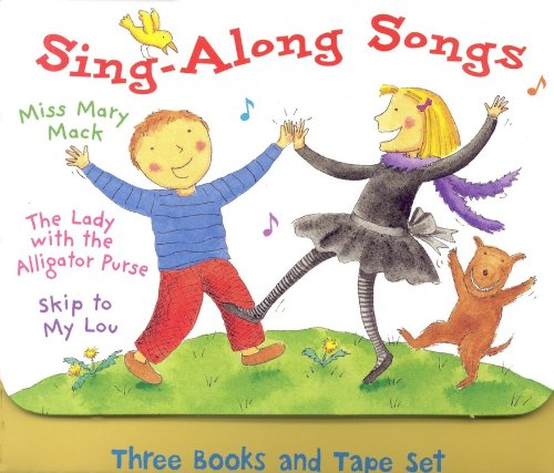 9780316930215: Sing-Along Songs: The Lady With the Alligator Purse/Miss Mary Mack/Skip to My Lou