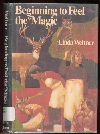 Beginning to Feel the Magic: Linda Weltner