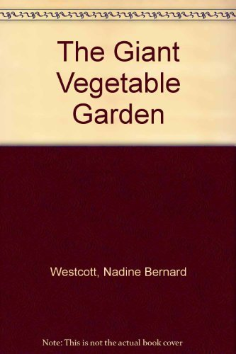 9780316931298: The Giant Vegetable Garden