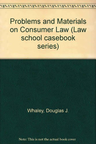 9780316932349: Problems and Materials on Consumer Law (Law school casebook series)