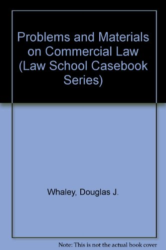 9780316932363: Problems and Materials on Commercial Law (Law School Casebook Series)