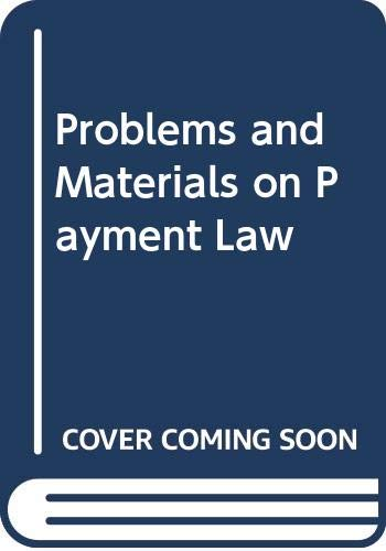 9780316932387: Problems and Materials on Payment Law (Law school casebook series)