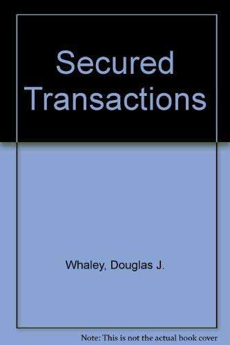 Secured Transactions (Law school casebook series) (9780316932424) by Douglas J. Whaley