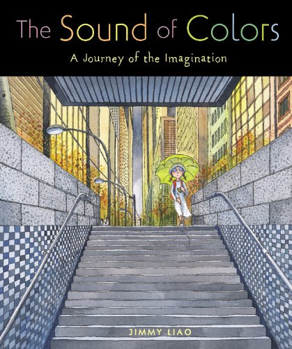 9780316939928: The Sound of Colors: A Journey Of The Imagination