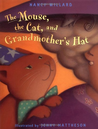 9780316940061: Mouse, the Cat, and Grandmother's Hat, The