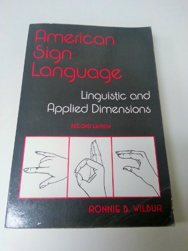 9780316940139: American Sign Language: Linguistic and Applied Dimensions