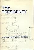The Presidency,: Aaron B., Comp.