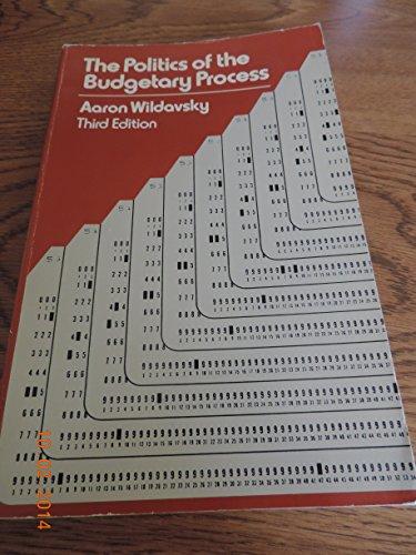 9780316940405: Politics of the Budgetary Process