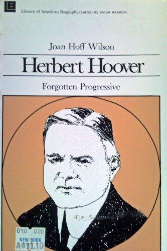 9780316944168: Herbert Hoover: Forgotten Progressive