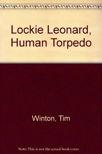 9780316947534: Lockie Leonard, Human Torpedo