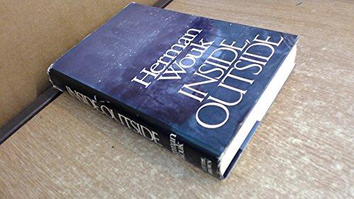 INSIDE OUTSIDE: A Novel: Wouk, Herman