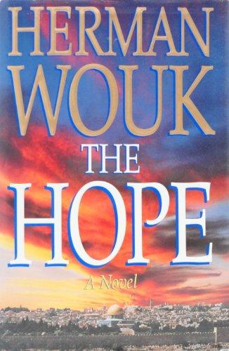 The Hope, A Novel: Wouk, Herman