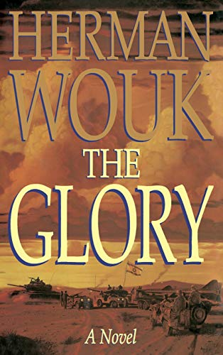 The Glory: A Novel: HERMAN WOUK