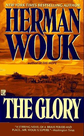 The Glory: A Novel: Wouk, Herman