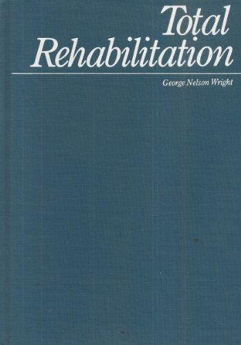 9780316956284: Total Rehabilitation