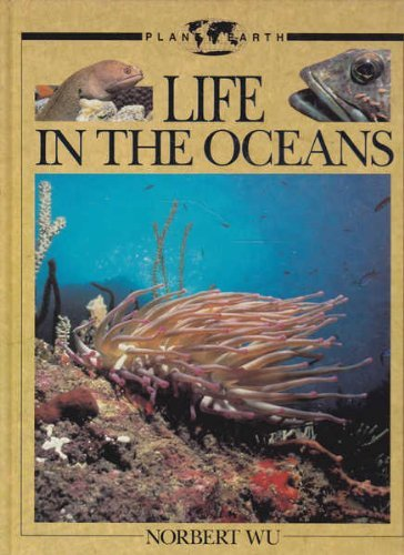 9780316956383: Life in the Oceans (Planet Earth Books)