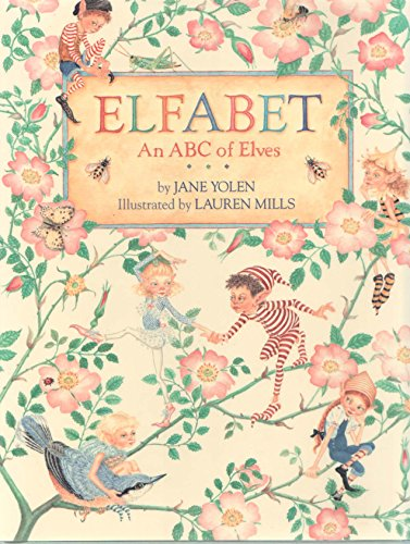 ELFABET. An ABC Of Elves.: Yolen, Jane.