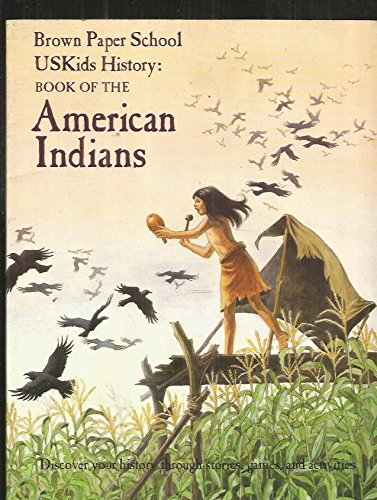 9780316969215: Us Kids History : Book of the American Indians (Brown paper school)