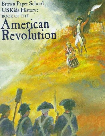 Book of the American Revolution (Brown Paper School US Kids History): Howard Egger-Bovet